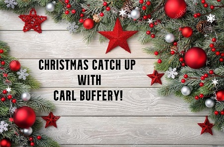 Christmas Team member catch up with Carl Buffery !!