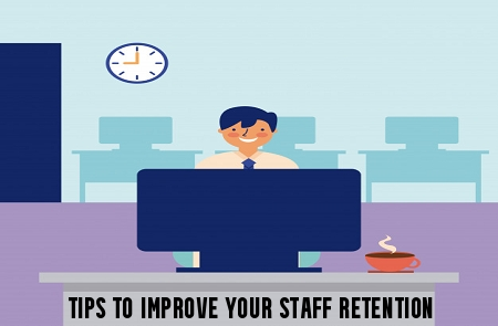 Tips to Improve Your Staff Retention